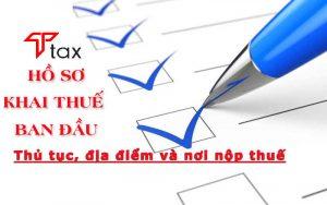 hồ sơ thủ tục kế khai thuế ban đầu